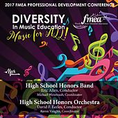 2017 Florida Music Education Association (FMEA): High School Honors Band & High School Honors Orchestra [Live] de Various Artists