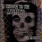 Hell On Earth: A Tribute To The Misfits von Various Artists