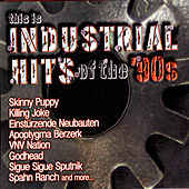 This Is Industrial Hits Of The '90s von Various Artists