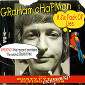 A Six Pack Of Lies by Graham Chapman