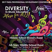 2017 Florida Music Education Association (FMEA): Middle School Honors Band & All-State Middle School Band [Live] von Various Artists