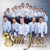 Para Consquistarte by Banda San Jose De Mesillas