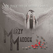 The Tragic Fate of Arthur Volunte de Marzy Maddox