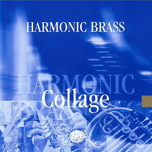 Handel, Telemann & Humperdinck: Collage by Harmonic Brass