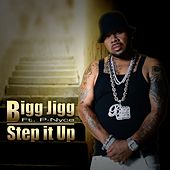 Step It Up by Bigg Jigg