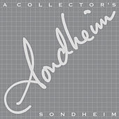 A Collector's Sondheim by Stephen Sondheim