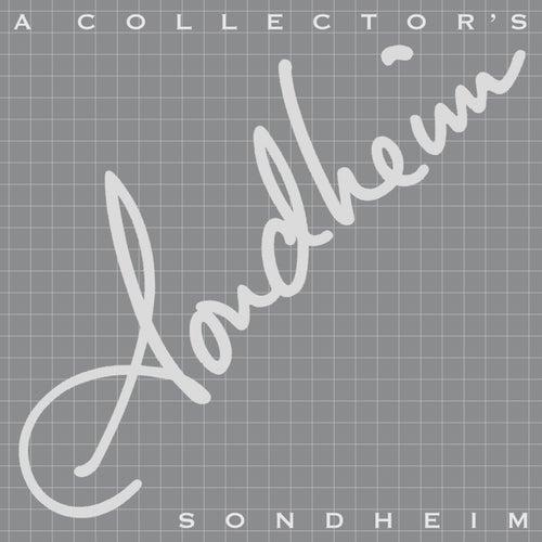 A Collector's Sondheim by Stephen Sondheim
