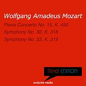 Red Edition - Mozart: Piano Concerto No. 15, K. 450 & Symphonies Nos. 32, 33 by Various Artists