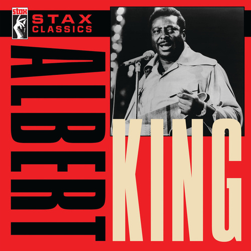 Stax Classics by Albert King