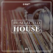 Re:Selected House, Vol. 2 by Various Artists