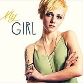 My Girl (Smooth, Elegant, Romantic Background Music) by Various Artists
