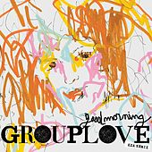 Good Morning (KXA Remix) by Grouplove