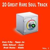 20 Great Rare Soul Tracks , Vol. 1 di Various Artists