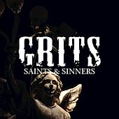 Saints & Sinners by Grits