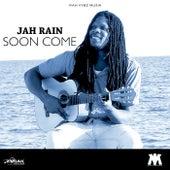 Soon Come - Single de Jah Rain