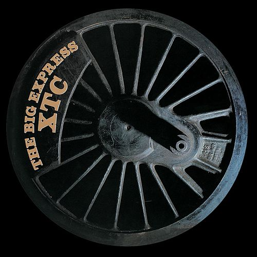 The Big Express by XTC