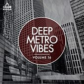Deep Metro Vibes, Vol. 16 by Various Artists