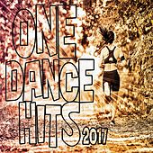 One Dance Hits 2017 von Various Artists