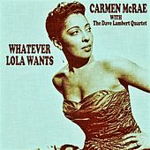 Whatever Lola Wants de Carmen McRae