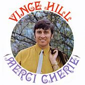 Merci Cherie (2017 Remaster) de Vince Hill