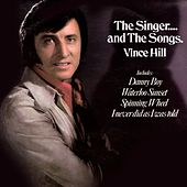 The Singer...And The Songs (2017 Remaster) de Vince Hill