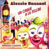 Un cirque à la Fellini by Alessio Busanel