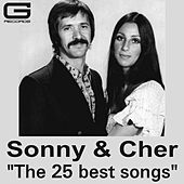 The 25 Best Songs von Sonny and Cher