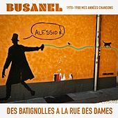 Des Batignolles à la rue des Dames (Mes années chansons 1970-1980) by Alessio Busanel