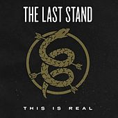 This Is Real by Last Stand