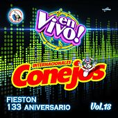 Fieston 133 Aniversario Vol. 13. Música de Guatemala para los Latinos (En Vivo) by Internacionales Conejos