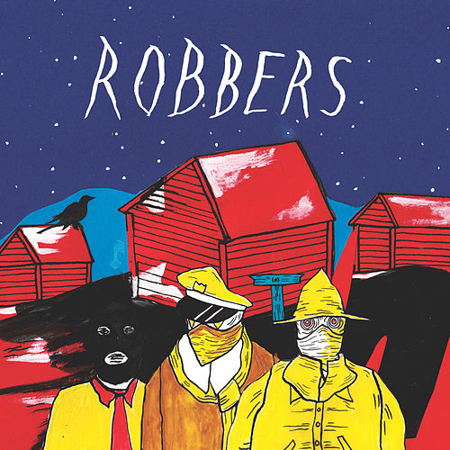 Robbers by Youngblood Hawke