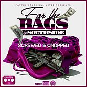 For The Bags (Screwed & Chopped) by Pollie Pop