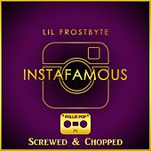 InstaFamous (Screwed & Chopped) by Pollie Pop