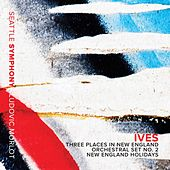 Ives: New England Holidays & Orchestral Sets Nos. 1 & 2 by Various Artists