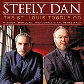 The St. Louis Toodle-Oo (Live) by Steely Dan