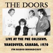 Live at the Pne Coliseum, Vancouver, Canada, 1970 (Fm Radio Broadcast) von The Doors