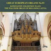 Great European Organs, Vol. 93 de Konstantin Volostnov