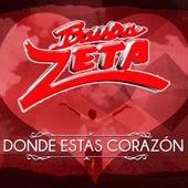 Donde Estas Corazon by Banda Zeta