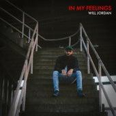 In My Feelings by Will Jordan