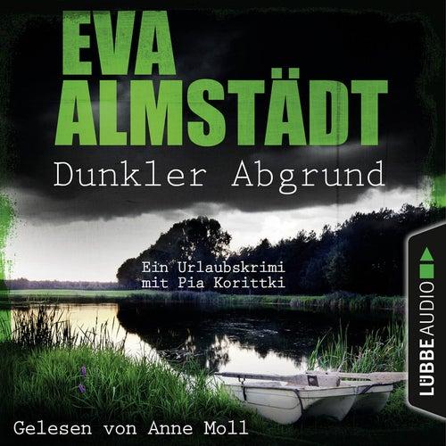 Dunkler Abgrund - Ein Urlaubskrimi mit Pia Korittki (Ungekürzt) von Eva Almstädt