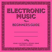 Electronic Music: Beginner's Guide by Various Artists