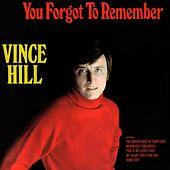 You Forgot to Remember (2017 Remaster) de Vince Hill