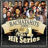 Bachatahits 2009 de Various Artists