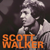 Scott Walker & The Walker Brothers: 1965-1970 by The Walker Brothers