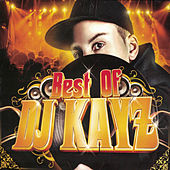 Best of DJ Kayz by Various Artists