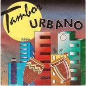 Tambor Urbano by Tambor Urbano