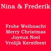 Frohe Weihnacht / Merry Christmas / Joyeux Noël / Vrolijk Kerstfeest de Nina & Frederik