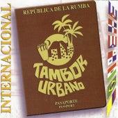 Internacional by Tambor Urbano
