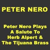 Peter Nero - Peter Nero Plays A Salute To Herb Alpert & The Tijuana Brass de Peter Nero