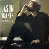 Keep Me Watching by Jason Walker